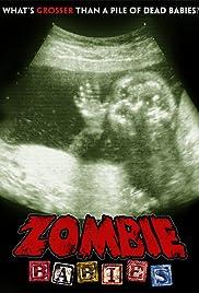 Zombie Babies(2011) Poster - Movie Forum, Cast, Reviews