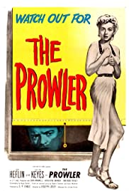 The Prowler (1951) Poster - Movie Forum, Cast, Reviews