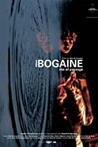 Image of Ibogaine: Rite of Passage