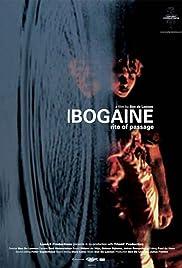Ibogaine: Rite of Passage Poster
