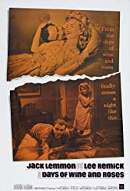 Days of Wine and Roses (1962) Poster - Movie Forum, Cast, Reviews