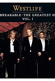 Westlife: Unbreakable - The Greatest Hits, Volume 1 Poster