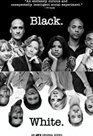 Black. White. Poster - TV Show Forum, Cast, Reviews