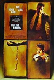 Desperate Measures (1998) Poster - Movie Forum, Cast, Reviews