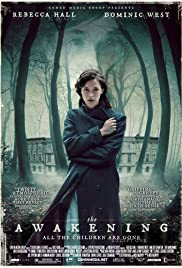 The Awakening (2011) Poster - Movie Forum, Cast, Reviews