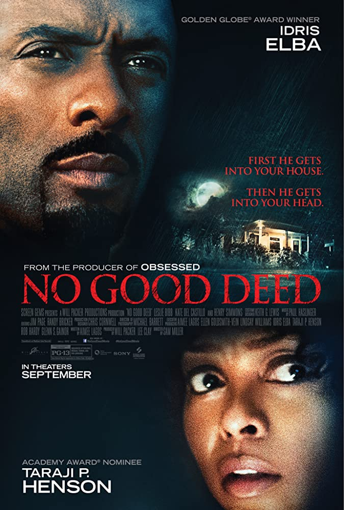 Blogas poelgis / No Good Deed (2014)