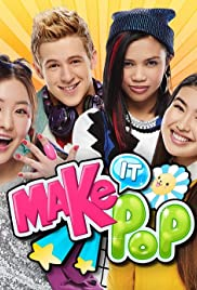 Make It Pop Poster - TV Show Forum, Cast, Reviews