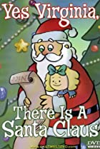 Image of Yes, Virginia, There Is a Santa Claus