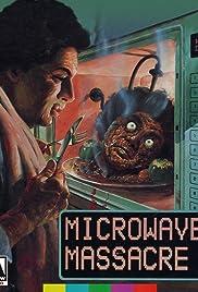 Microwave Massacre Poster