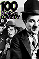 Image of 100 Years of Comedy