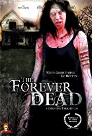 Forever Dead (2007) Poster - Movie Forum, Cast, Reviews
