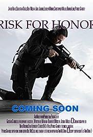 Risk for Honor Poster