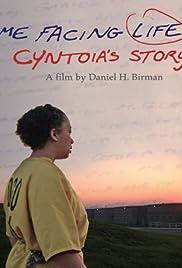 Me Facing Life: Cyntoia's Story Poster