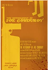 The Retirement of Joe Corduroy Poster
