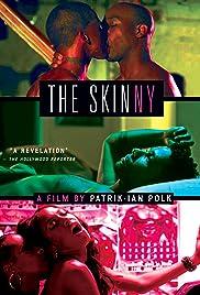 The Skinny(2012) Poster - Movie Forum, Cast, Reviews