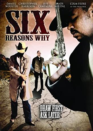 Six Reasons Why (2008)