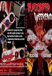 Slaughter Weekend Poster