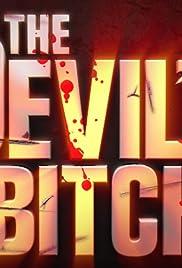 The Devil's Bitch Poster