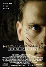 Howitzer Tales: The Survivalist