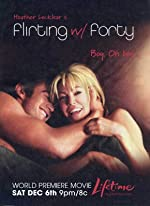 Flirting with Forty(2008)