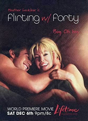 Flirting with Forty (2008)