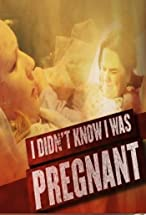 Primary image for I Didn't Know I Was Pregnant