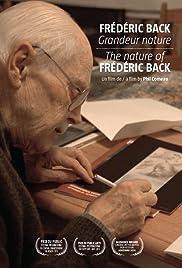 Frédéric Back: Grandeur nature Poster