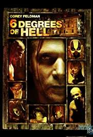 6 Degrees of Hell (2012) Poster - Movie Forum, Cast, Reviews