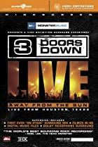 Image of 3 Doors Down: Away from the Sun, Live from Houston, Texas