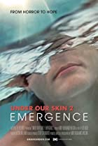 Image of Under Our Skin 2: Emergence