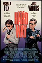The Hard Way (1991) Poster - Movie Forum, Cast, Reviews