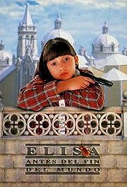 Elisa antes del fin del mundo(1997) Poster - Movie Forum, Cast, Reviews