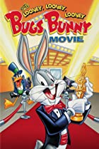 Image of The Looney, Looney, Looney Bugs Bunny Movie