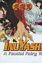 Image of Inuyasha: A Feudal Fairy Tale