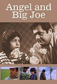 Angel and Big Joe Poster