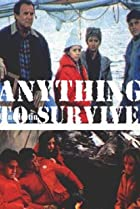 Image of Anything to Survive