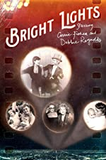 Bright Lights Starring Carrie Fisher and Debbie Reynolds(2017)