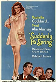 Suddenly It's Spring (1947) Poster - Movie Forum, Cast, Reviews