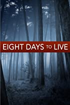 Image of Eight Days to Live