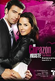 Mi Corazón Insiste... en Lola Volcán Poster - TV Show Forum, Cast, Reviews