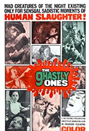 The Ghastly Ones (1968) Poster - Movie Forum, Cast, Reviews