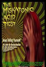 The Miskatonic Acid Test