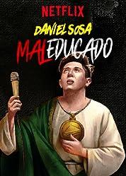 Daniel Sosa: Maleducado (2019) poster