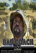 Bad Coach