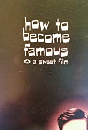 How to Become Famous Poster