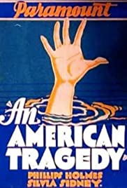 An American Tragedy (1931) Poster - Movie Forum, Cast, Reviews