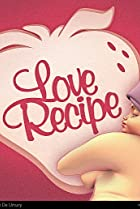 Image of Love Recipe