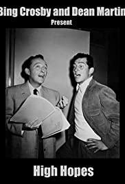 Bing Crosby and Dean Martin Present High Hopes Poster