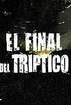 Primary image for El final del triptico
