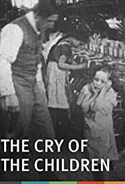 The Cry of the Children(1912) Poster - Movie Forum, Cast, Reviews